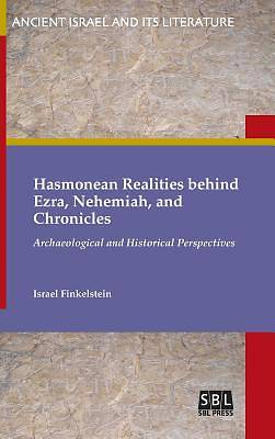Picture of Hasmonean Realities Behind Ezra, Nehemiah, and Chronicles