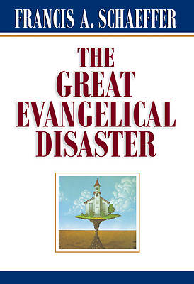 Picture of The Great Evangelical Disaster