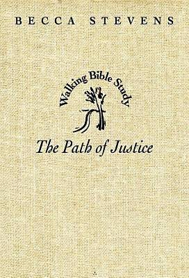 Walking Bible Study: The Path of Justice - eBook [ePub]