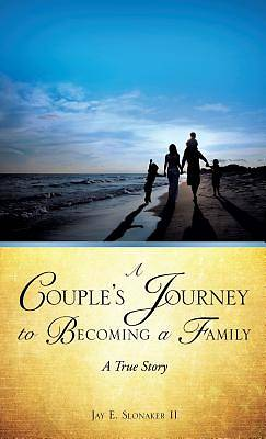 A Couples Journey to Becoming a Family