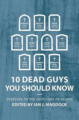 Picture of 10 Dead Guys You Should Know