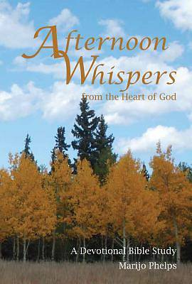 Afternoon Whispers from the Heart of God