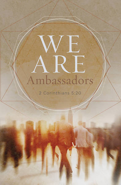 We Are Ambassadors 2 Corinthians 5:20, KJV Regular Size Bulletin