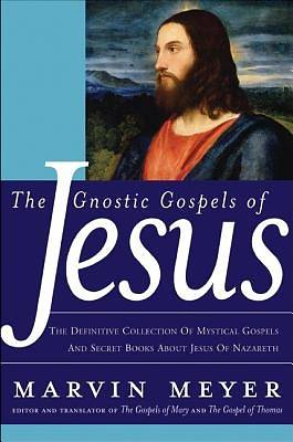 Picture of The Gnostic Gospels of Jesus