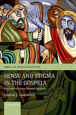 Picture of Sense and Stigma in the Gospels