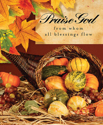 Thanksgiving/Praise God Bulletin 2011, Large (Package of 50)