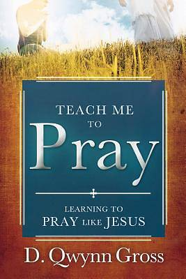 Teach Me to Pray [ePub Ebook]
