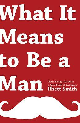 What It Means to Be a Man [ePub Ebook]
