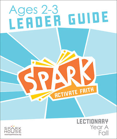 Picture of Spark Lectionary Ages 2-3 Leader Guide Year A Fall