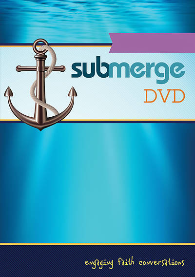 Submerge Video Download 4/30/2017 The Holy Spirit