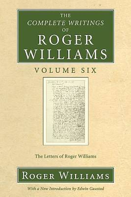 Picture of The Complete Writings of Roger Williams Volume Six