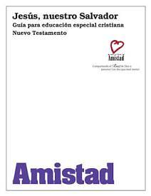 Jesus, Our Savior Leaders Manual (Spanish)
