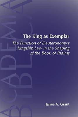 The King as Exemplar