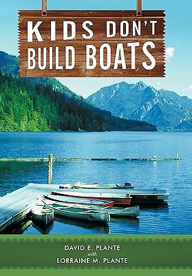 Kids Dont Build Boats