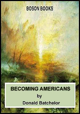 Becoming Americans [Adobe Ebook]