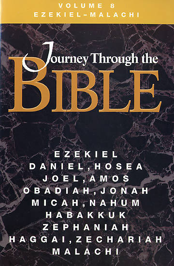 Journey Through the Bible - Ezekiel through Malachi Student Volume 8 Revised