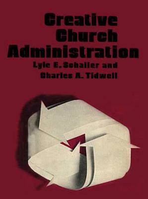 Creative Church Administration [Adobe Ebook]