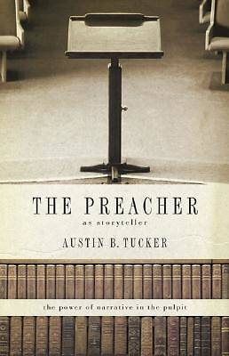 Picture of The Preacher as Storyteller
