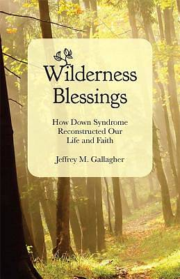 Wilderness Blessings [ePub Ebook]