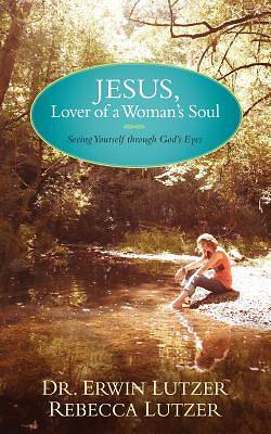 Jesus, Lover of a Womans Soul