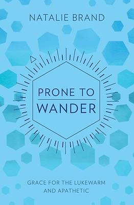 Picture of Prone to Wander