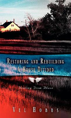 Picture of Restoring and Rebuilding a House Divided
