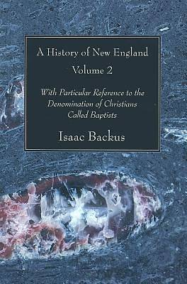 Picture of A History of New England, Volume 2