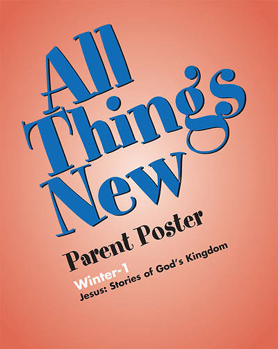 All Things New Winter 1 Parent Poster (Package of  5)