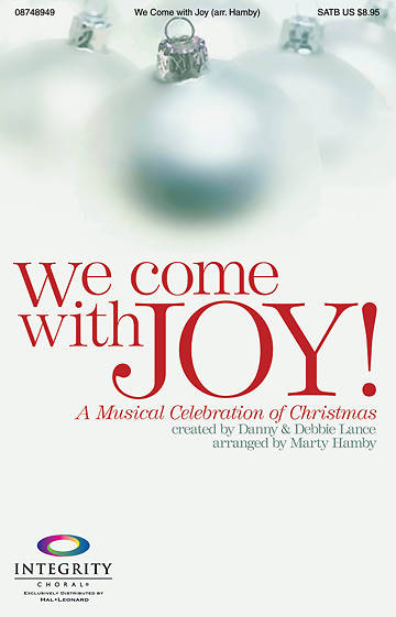 We Come with Joy! SATB Choral Book