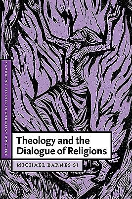 Theology and the Dialogue of Religions