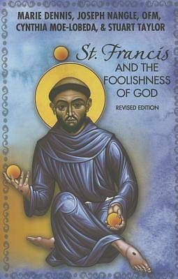 Picture of St. Francis and the Foolishness of God