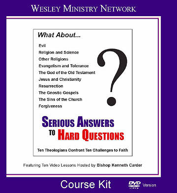 Serious Answers to Hard Questions Course Kit DVD version