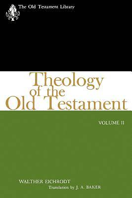 Theology of the Old Testament, Volume II
