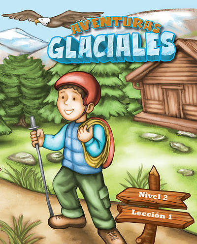 Concordia VBS 2013 Aventuras  Glaciales (Cool Adventures) Spanish Level 2 Leaflets (Pkg5)
