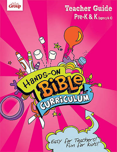 Groups Hands-On Bible Curriculum Pre-K & K Teacher Guide Fall 2012