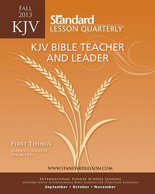 Standard Lesson Quarterly Adult Teacher Bible Teacher & Leader Fall 2013