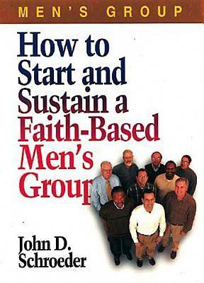 How to Start and Sustain a Faith-Based Mens Group - eBook [ePub]