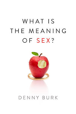 About What Is the Meaning of Sex?