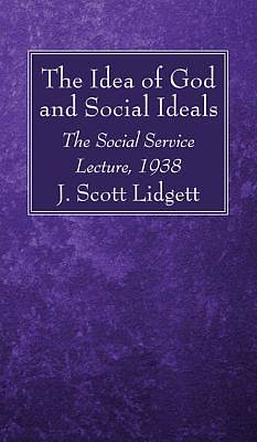 Picture of The Idea of God and Social Ideals