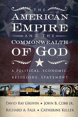 Picture of The American Empire and the Commonwealth of God