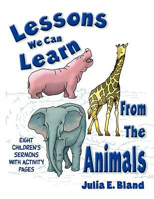 Lessons We Can Learn from the Animals