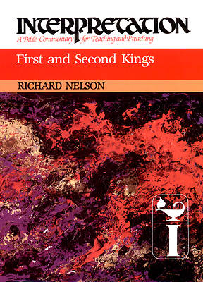 Interpretation Bible Commentary - First and Second Kings