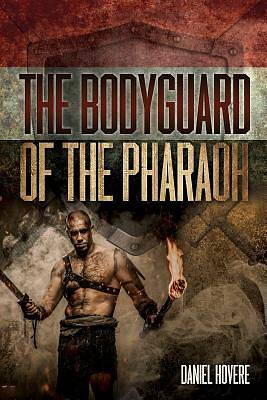 The Bodyguard of the Pharaoh