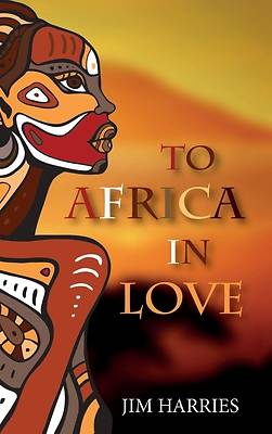 Picture of To Africa in Love