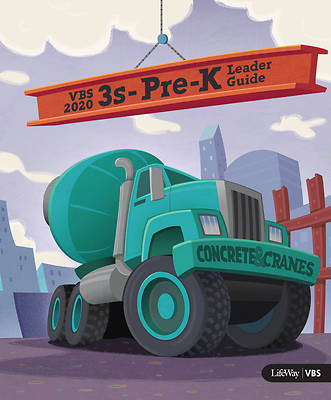 Picture of Vacation Bible School (VBS) 2020 Concrete and Cranes 3s-Pre-K Leader Guide