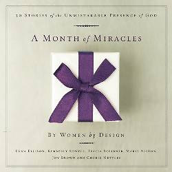 A Month of Miracles