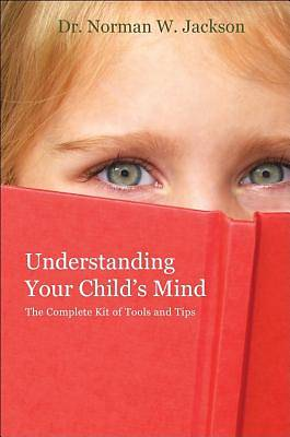 Understanding Your Childs Mind
