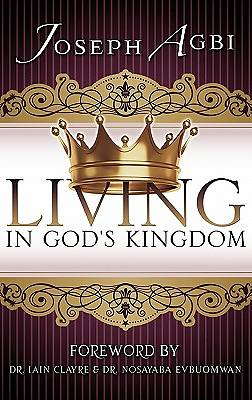 Living in Gods Kingdom