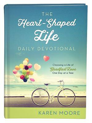 Picture of The Heart-Shaped Life Daily Devotional