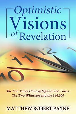 Optimistic Visions of Revelation